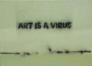 02 – Art Is a Virus